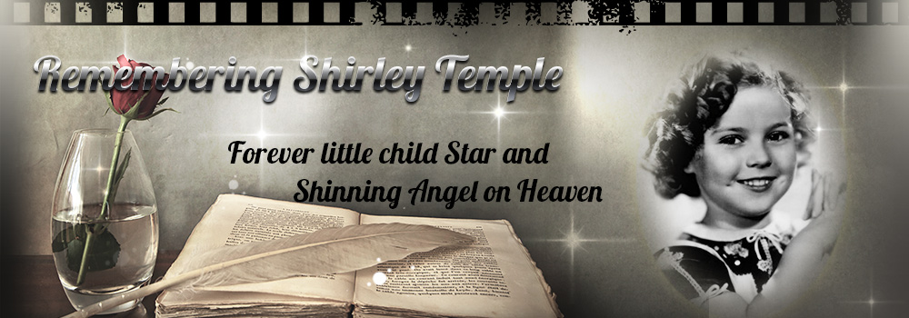 Remembering Shirley Temple
