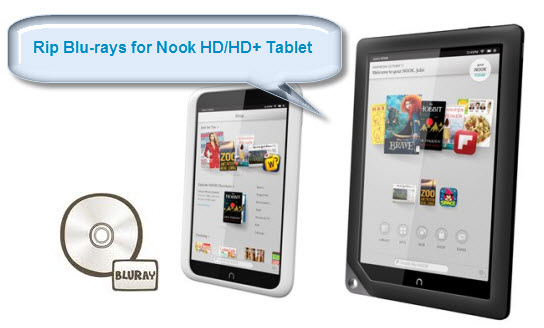 how to rip a blu ray for playback with nook hd hd tablet on windows rh pavtube cn nook hd 9 inch user guide nook hd tablet user guide