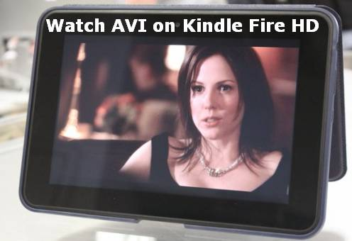 Are you able to download already existing AVI onto Kindle