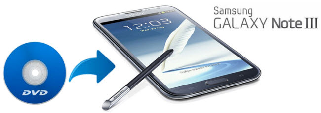 dvd to galaxy note 3 ripping