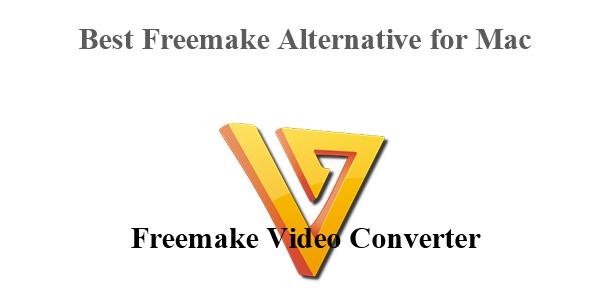best freemake alternative for mac