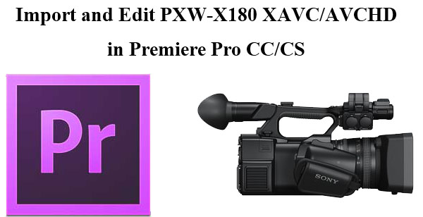 import xavc avchd in premiere pro cc cs