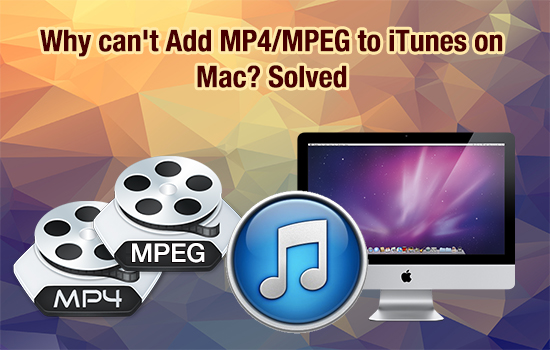 cannot-import-mp4-into-itunes.jpg