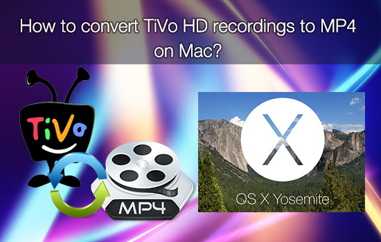 tivo-to-mp4-on-mac.jpg