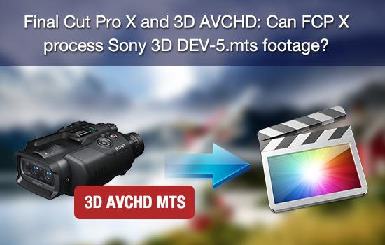 3d-avchd-to-fcp-x.jpg