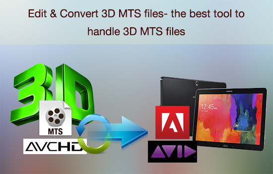 3d-mts-for-edit-convert.jpg