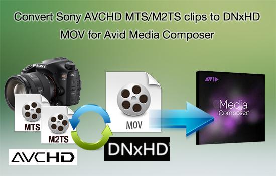 sony-avchd-mts-to-dnxhd-mov-avid.jpg