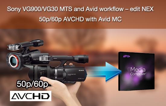 sony-vg900-vg30-mts-to-avid.jpg