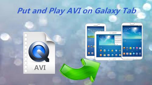 AVI-to-playback-on-galaxy-tab.jpg
