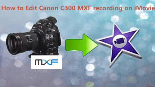 canon-c300-mxf-to-imovie.gif