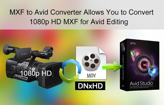 mxf-to-avid-1080p.jpg