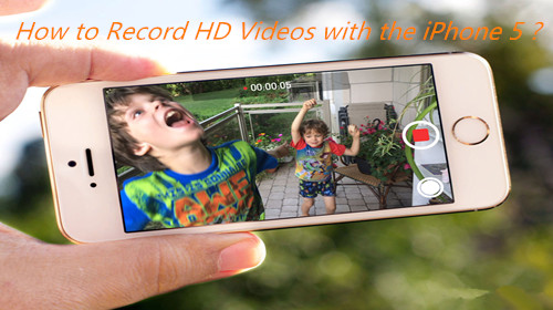record-videos-by-iphone5.jpg