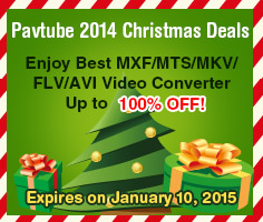 Get up to 100% OFF Video Converters at Pavtube 2014 Christmas Day deals.