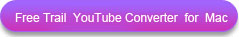 Free Taril YouTube Converter for Mac